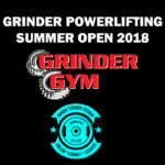 Grinder Powerlifting Summer Open 2018